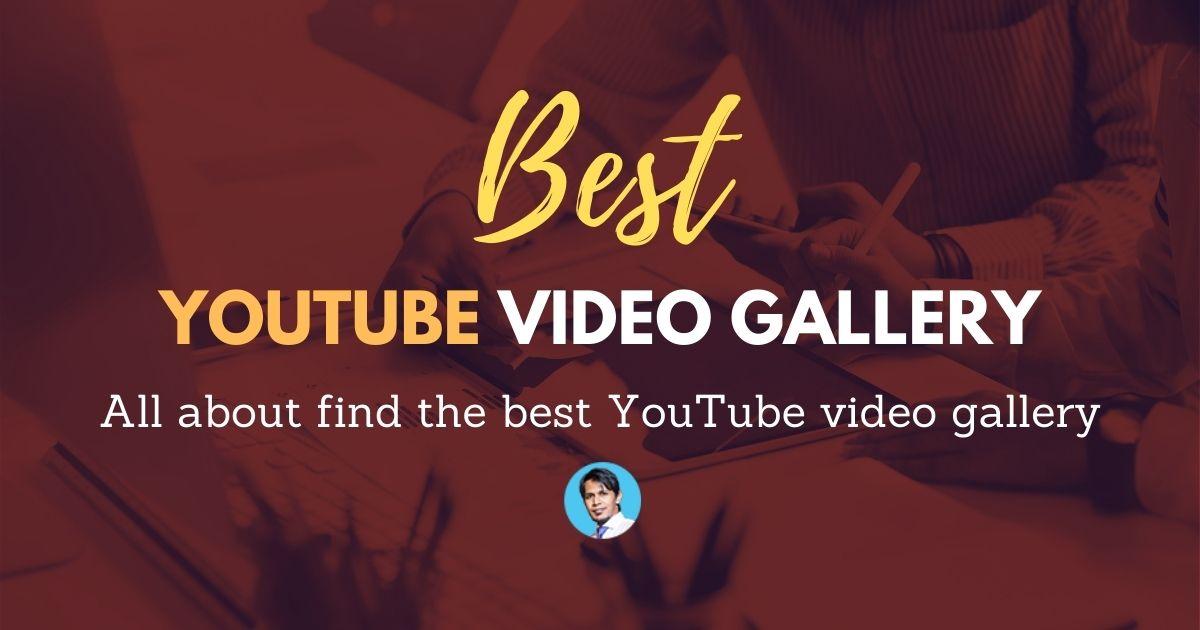 best-youtube-video-gallery