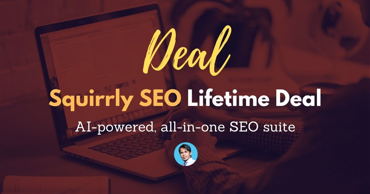 Squirrly-SEO-Lifetime-Deal-And-Review