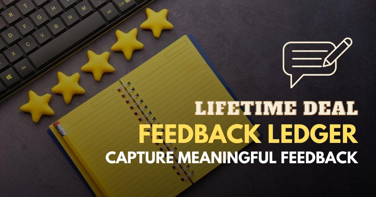 Feedback-Ledger-Lifetime-Deal-Review